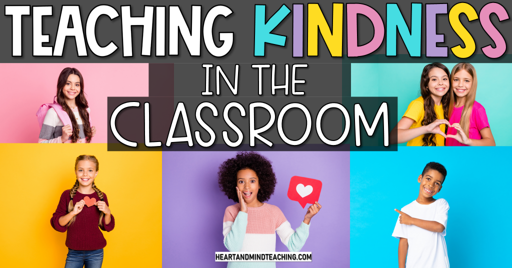 Teaching kindness in the classroom