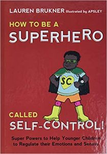 how to be a superhero called self control
